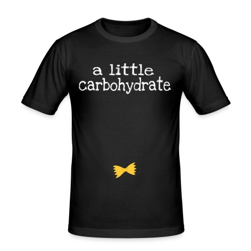 A Little Carbohydrate - Men's Slim Fit T-Shirt