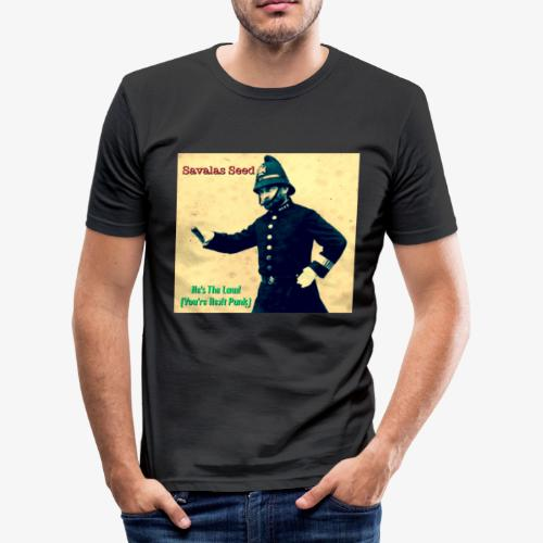 Savalas Seed- He's The Law! - Men's Slim Fit T-Shirt
