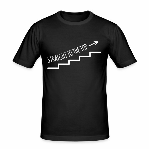 Straight to the top - Männer Slim Fit T-Shirt
