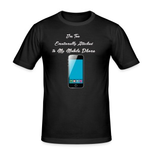 I am too emotionally attached to my phone shirt - Men's Slim Fit T-Shirt