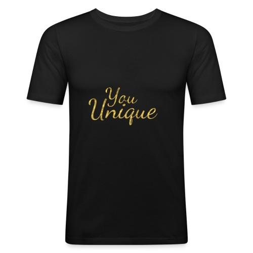 You unique - Men's Slim Fit T-Shirt