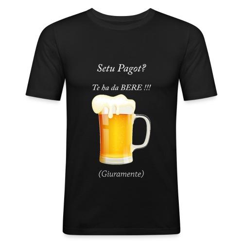 Setu pagot te ha da bere giuramente - Männer Slim Fit T-Shirt