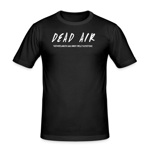 Dead Air - Men's Slim Fit T-Shirt