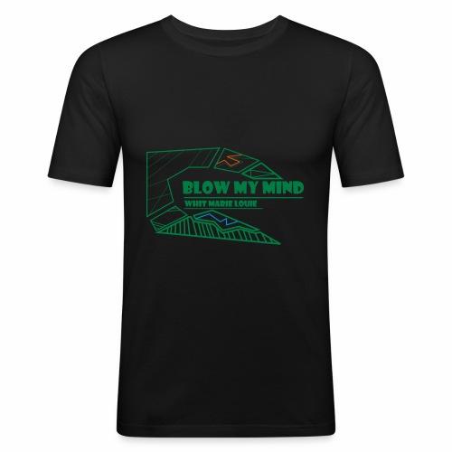 Blow my mind - Männer Slim Fit T-Shirt