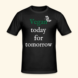 Vegan today for tomorrow - Männer Slim Fit T-Shirt