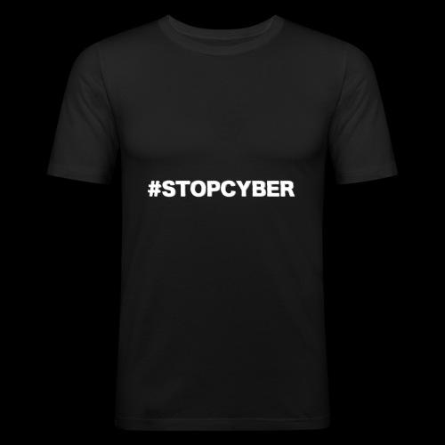 #stopcyber - Männer Slim Fit T-Shirt