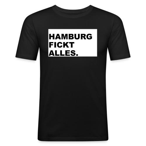 Hamburg fickt alles. - Männer Slim Fit T-Shirt