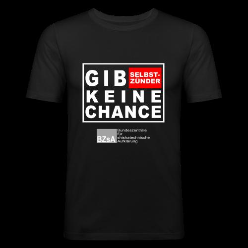 gib Selbstszünder keine Chance - Männer Slim Fit T-Shirt