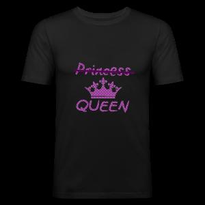Not a princess but a QUEEN - slim fit T-shirt