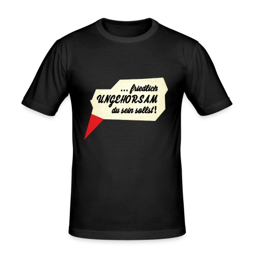 friedlich ungehorsam - Männer Slim Fit T-Shirt