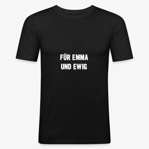 Für Emma und Ewig - Männer Slim Fit T-Shirt