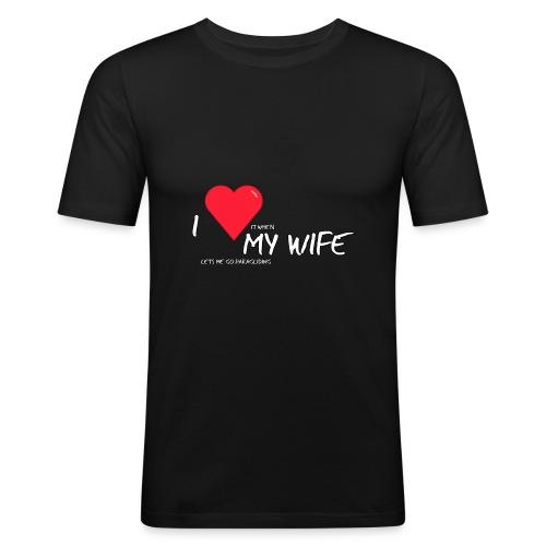 Love my wife heart - slim fit T-shirt