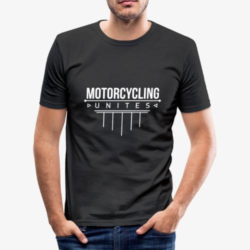Motorcycling Unites WHITE by urbanbikergirl - Männer Slim Fit T-Shirt