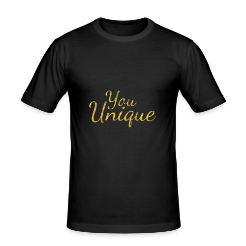 You unique - Men's Slim Fit T-Shirt