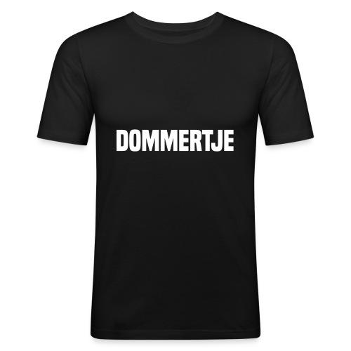 DOMMERTJE - slim fit T-shirt