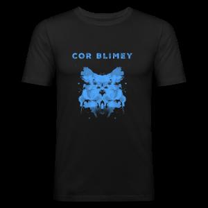 Cor Blimey - Männer Slim Fit T-Shirt