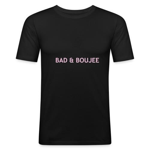 BAD & BOUJEE - Men's Slim Fit T-Shirt