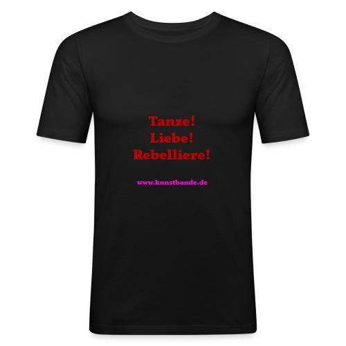 Tanze Liebe Rebelliere - Männer Slim Fit T-Shirt