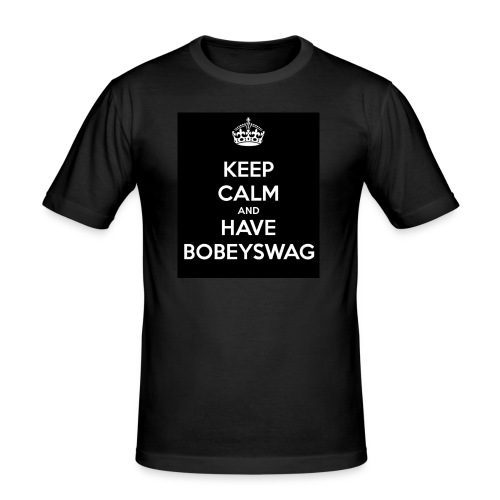 Keep Calm and Have BobeySwag - Männer Slim Fit T-Shirt