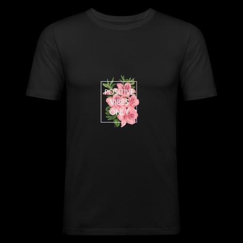 POSITIVE VIBES ONLY - Männer Slim Fit T-Shirt