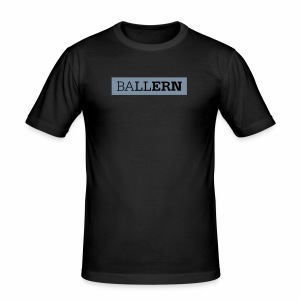 Ballern - Männer Slim Fit T-Shirt