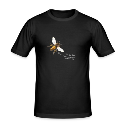 This is a Bee! - Männer Slim Fit T-Shirt