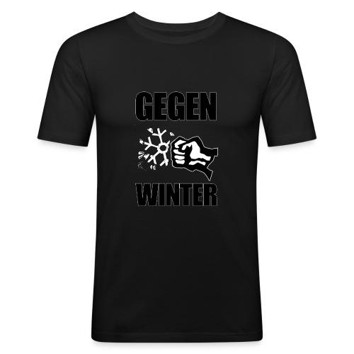 Gegen Winter - Männer Slim Fit T-Shirt