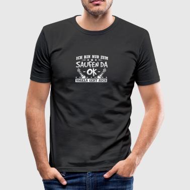 Malle Mallorca ICH BIN NUR ZUM SAUFEN DA - Männer Slim Fit T-Shirt