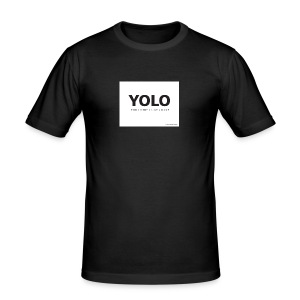 You Only Live One - Men's Slim Fit T-Shirt