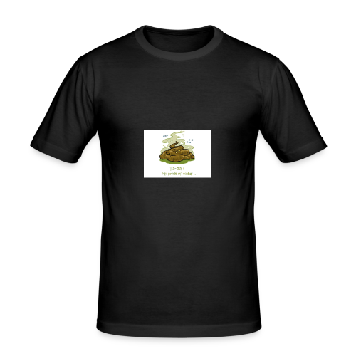 Its a poopie-day today. - slim fit T-shirt