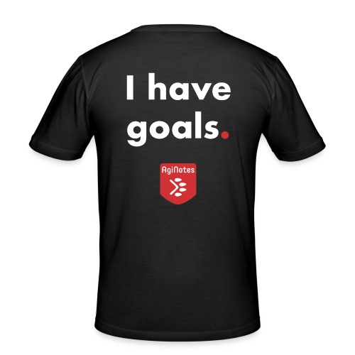 I have goals - AgiNotes - Men's Slim Fit T-Shirt