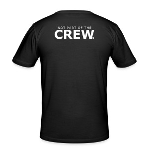 Not part of the crew - slim fit T-shirt