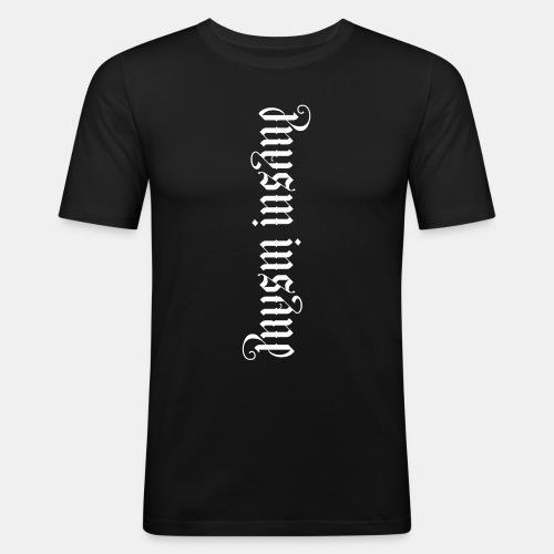 Pure Insane - Männer Slim Fit T-Shirt