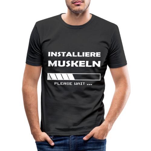 Installiere Muskeln Sport Fitness Fun - Männer Slim Fit T-Shirt
