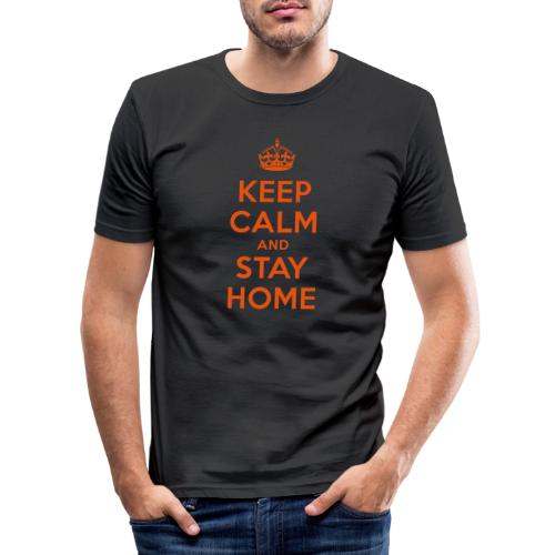 KEEP CALM and STAY HOME - Männer Slim Fit T-Shirt