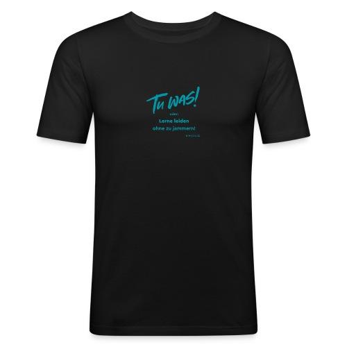 Tu was! - Männer Slim Fit T-Shirt
