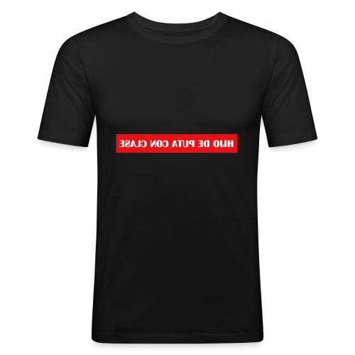Hijo de puta con clase - Camiseta ajustada hombre