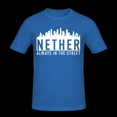 Nether - Always in the Street - Maglietta aderente da uomo