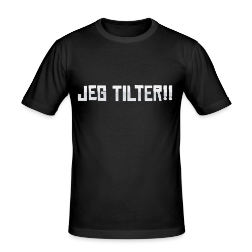 Jeg TILTER! - Herre Slim Fit T-Shirt