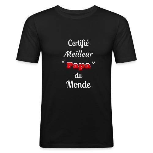Certifie meilleur Papa du monde 2 - T-shirt près du corps Homme