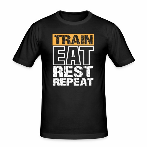 Train, Eat, Rest, Repeat - Training T-Shirt - Männer Slim Fit T-Shirt