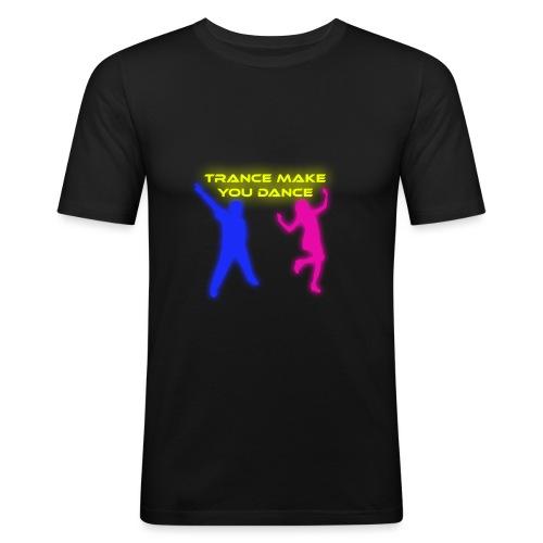 Trance make you dance - Slim Fit T-shirt herr