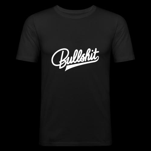 Bullshit - T-shirt près du corps Homme