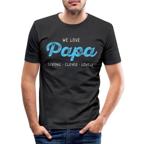 Papa Shirt Liebe Vater Geschenk Love Vatertag - Männer Slim Fit T-Shirt