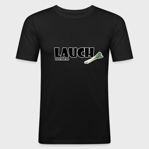 Lauch - Männer Slim Fit T-Shirt