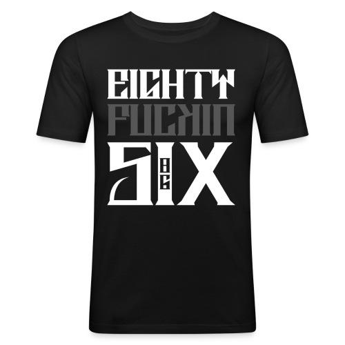 Eighty ****in Six - Männer Slim Fit T-Shirt