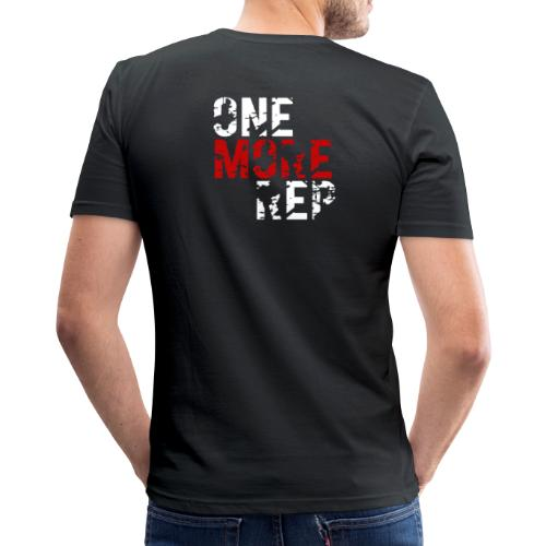 one more rep Slim - Mannen slim fit T-shirt