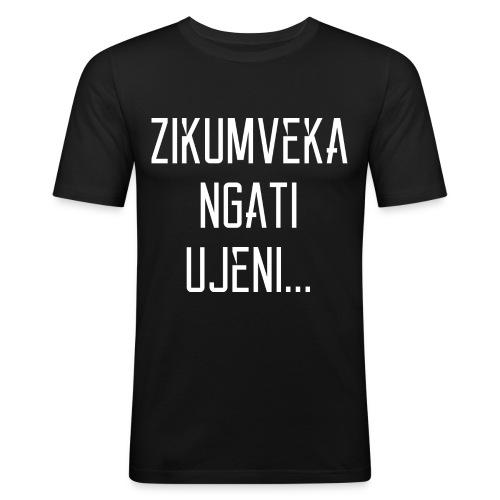 Zikumveka Ngati Ujeni - Men's Slim Fit T-Shirt