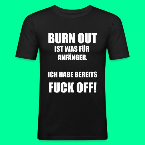 Arbeitsspruch - Männer Slim Fit T-Shirt