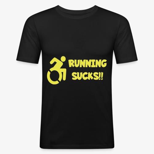 Rolstoel gebruikers hebben een hekel aan renen - Mannen slim fit T-shirt